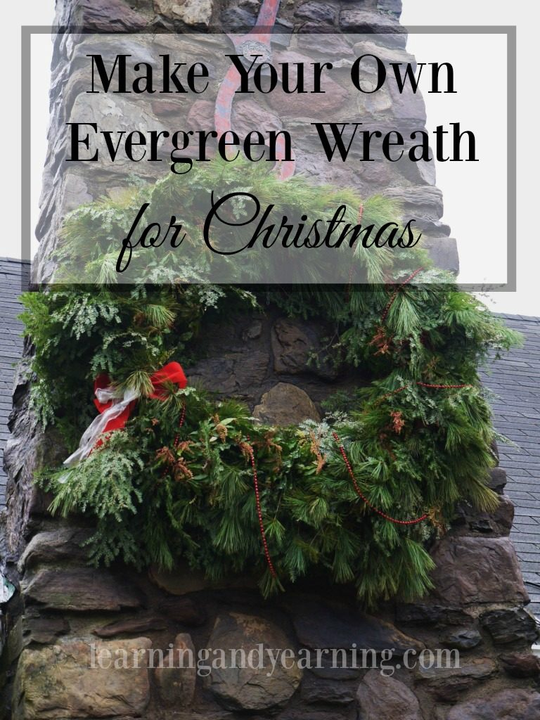 One of my favorite traditions is making my own evergreen wreath for Christmas to hang on our massive stone chimney. Learn to make one of your own!