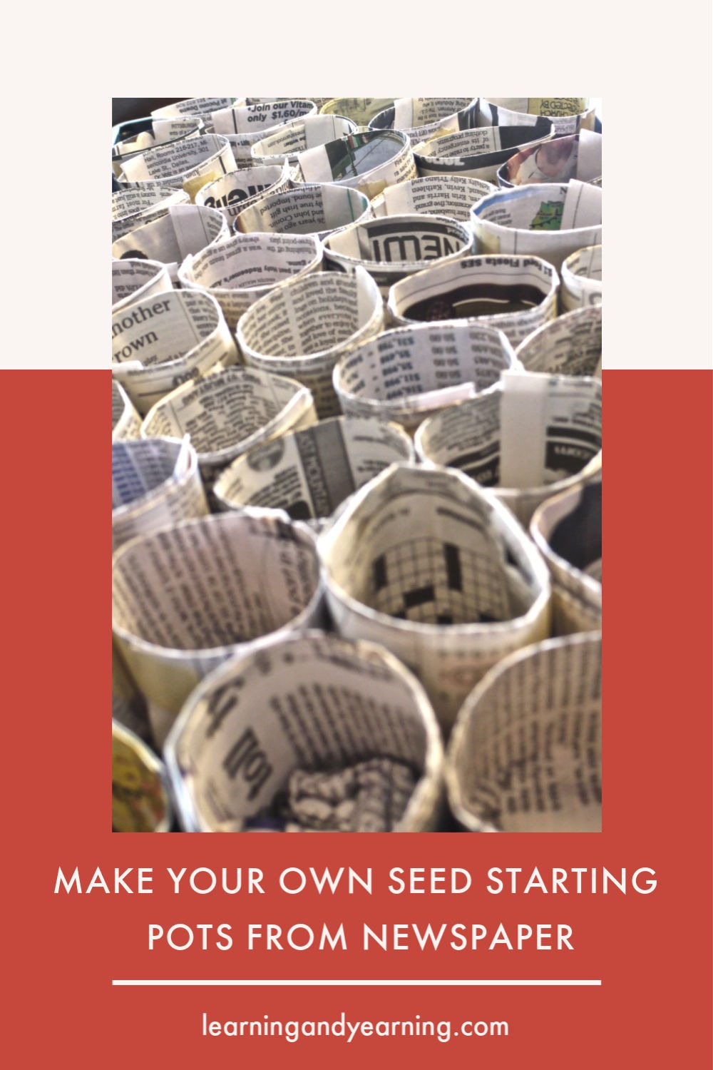 Make your own seed starting pots from newspaper.