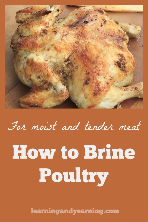 Brining your chicken is the secret to cooking moist and tender pastured poultry every time. #brine #pasturedpoultry #chicken