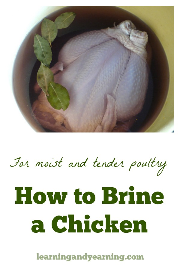 Brining your chicken is the secret to cooking moist and tender pastured poultry every time.