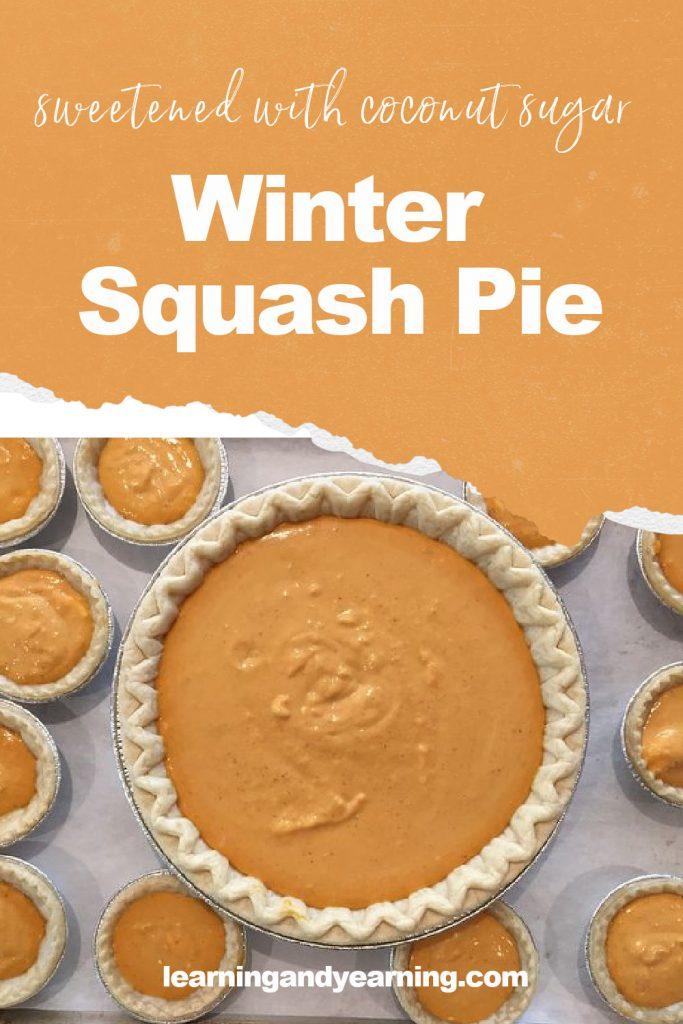 Winter squash pie recipe!