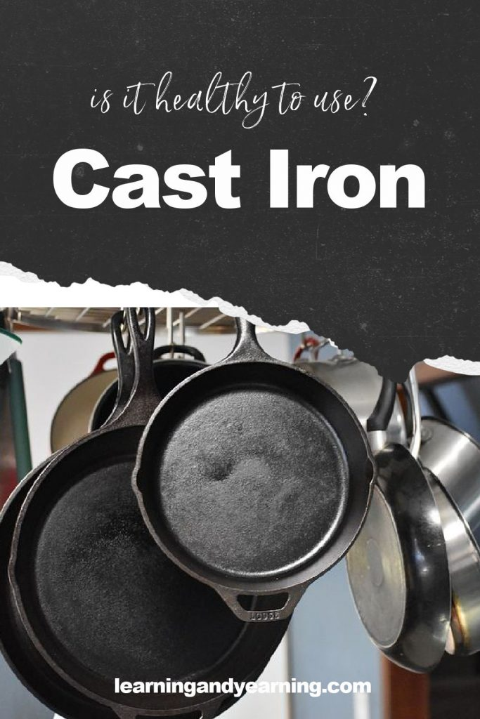 Cast iron: is it healthy to use?