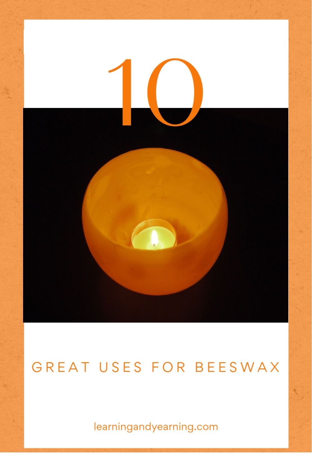 10 great uses for beeswax.