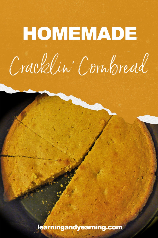Homemade cracklin' cornbread!