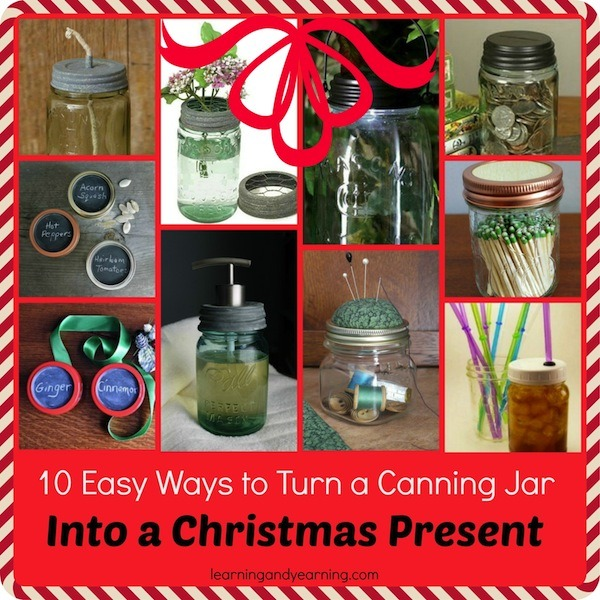 Need an easy, but special present? Here are 10 ways to turn a canning jar into a Christmas present!