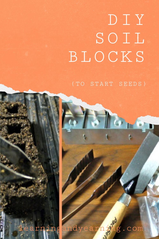 DIY Soil blocks for seed starting!