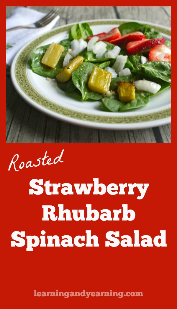 Looking for a different rhubarb recipe this spring? Roasted strawberry rhubarb spinach salad is sweet and delicious. Roasting the rhubarb adds a lovely twist to the recipe. #rhubarb #recipe #strawberry