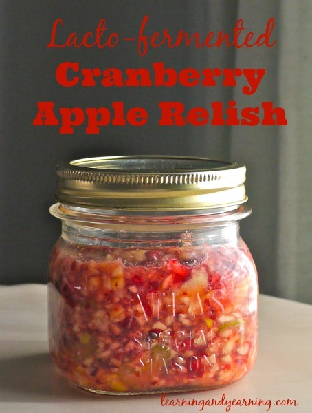 Lacto-fermented cranberry apple relish is a perfect way to add probiotics to your holiday meals. | LearningAndYearning