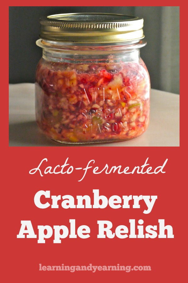 For a wonderful holiday treat that is full of probiotics, be sure to include this recipe for Lacto-fermented Cranberry Apple Relish as part of your menu.