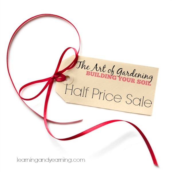The Art of Gardening: Building Your Soil Half Price Sale