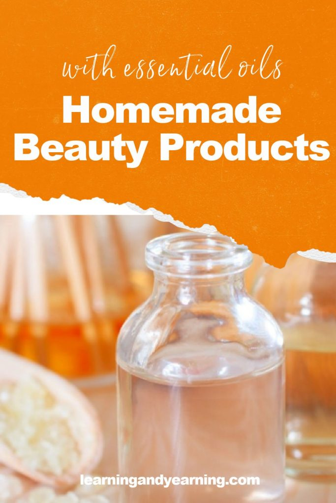 Make your own homemade beauty products with essential oils!