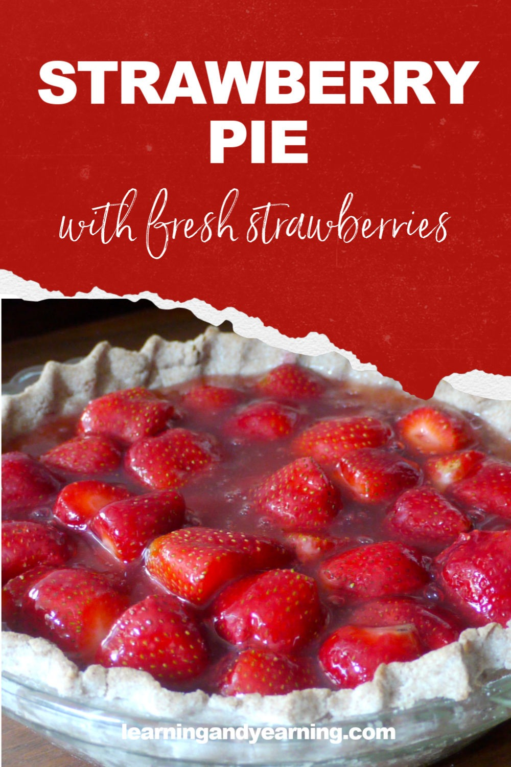Delicious fresh strawberry pie!