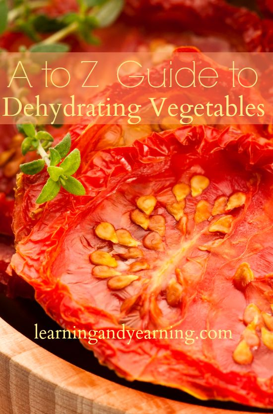 """Learn to dehydrate with this """"A to Z Guide to Dehydrating Vegetables""""."""