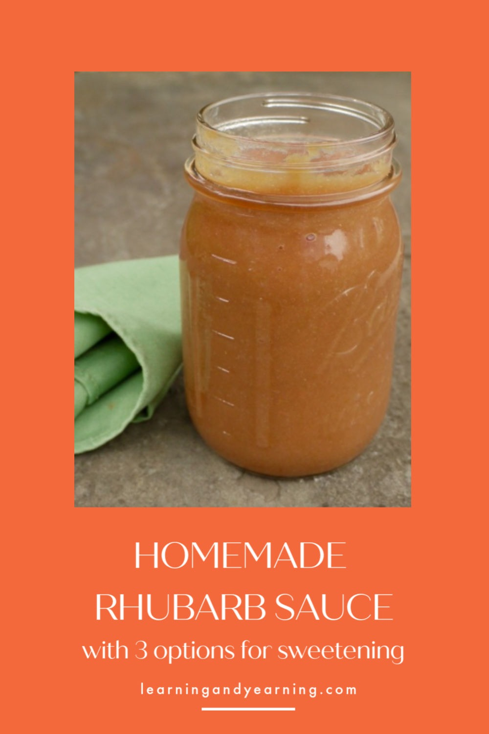 Homemade rhubarb sauce recipe with 3 options for sweetening!