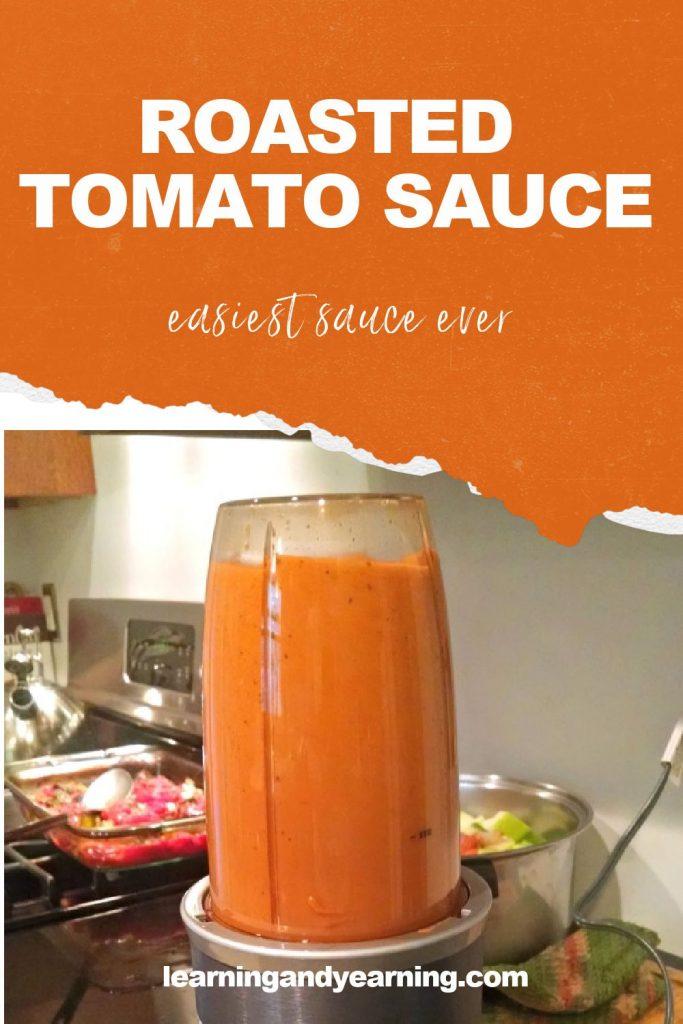 Roasted tomato sauce - the easiest, tastiest sauce ever!