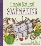Simple Natural Soapmaking book
