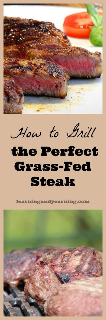 Grass-fed beef does not lend itself to cooking with high temperatures, so how can you grill grass-fed steak successfully? Here's my secret!
