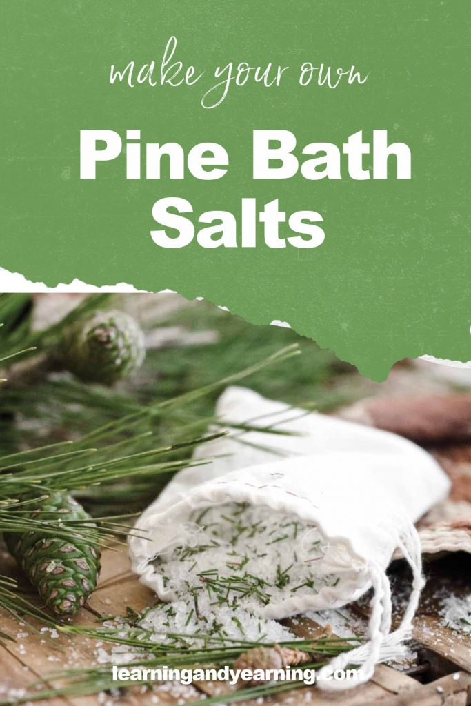 Make your own pine bath salts for natural stress relief!