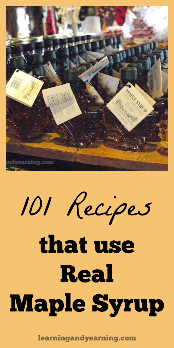 Now that maple sugaring season is over for another year, it's time to collect the recipes that use this delicious treat! Here are 101 recipes that use real maple syrup - from appetizers to main courses to dessert!