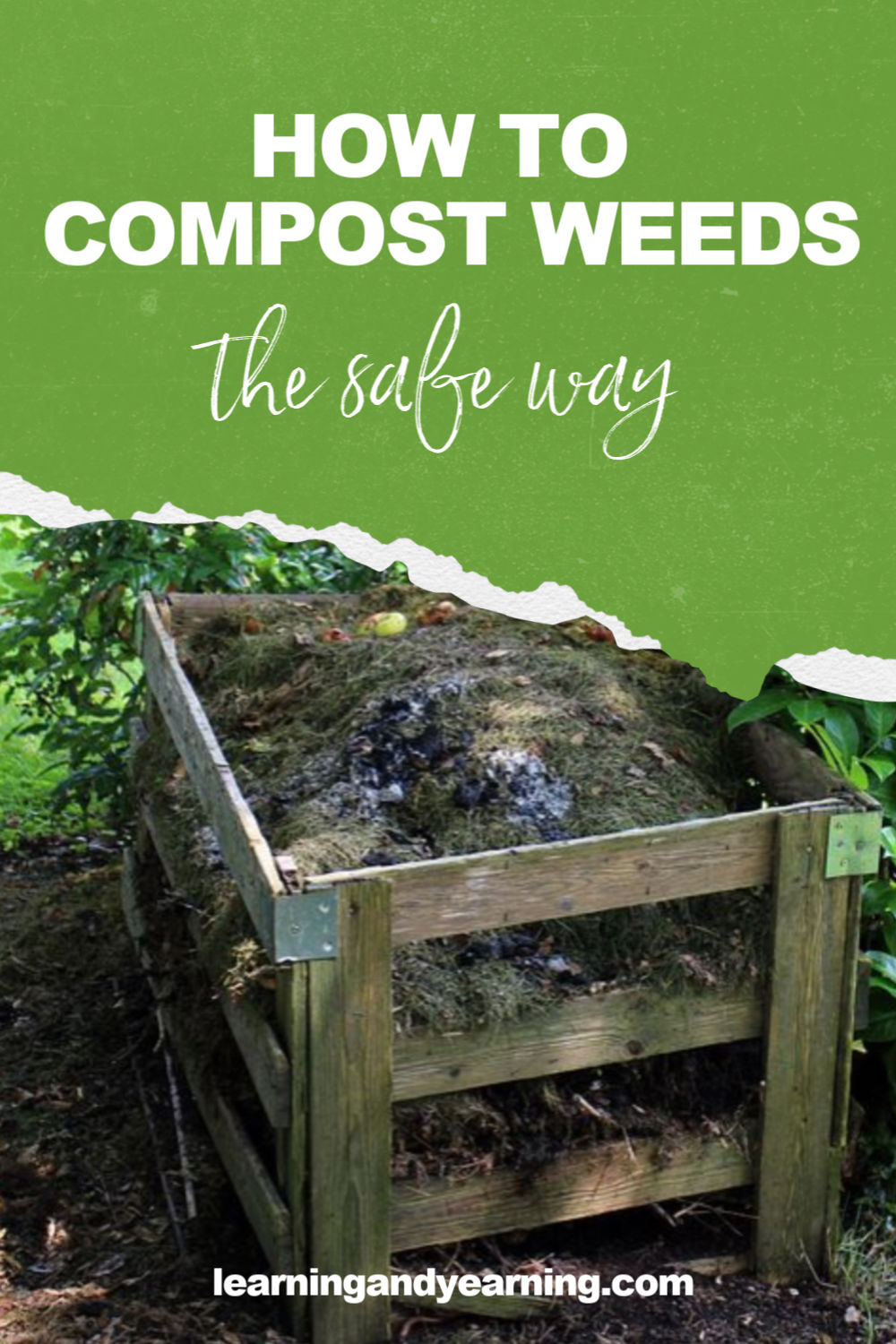 How to compost weeds the safe way!