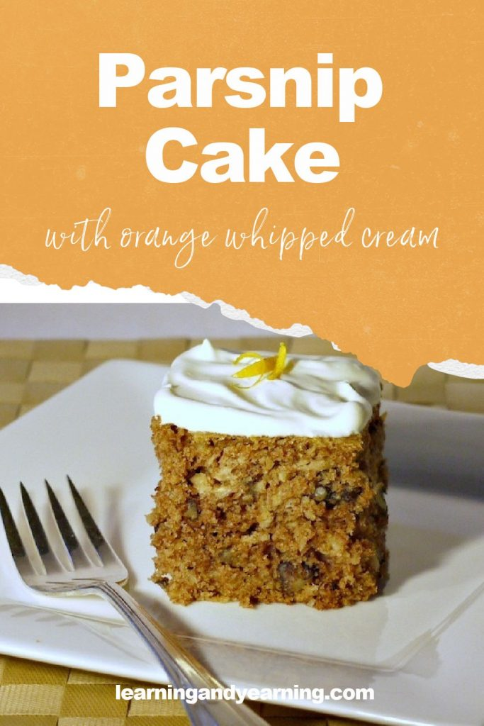 Homemade parsnip cake with orange whipped cream!