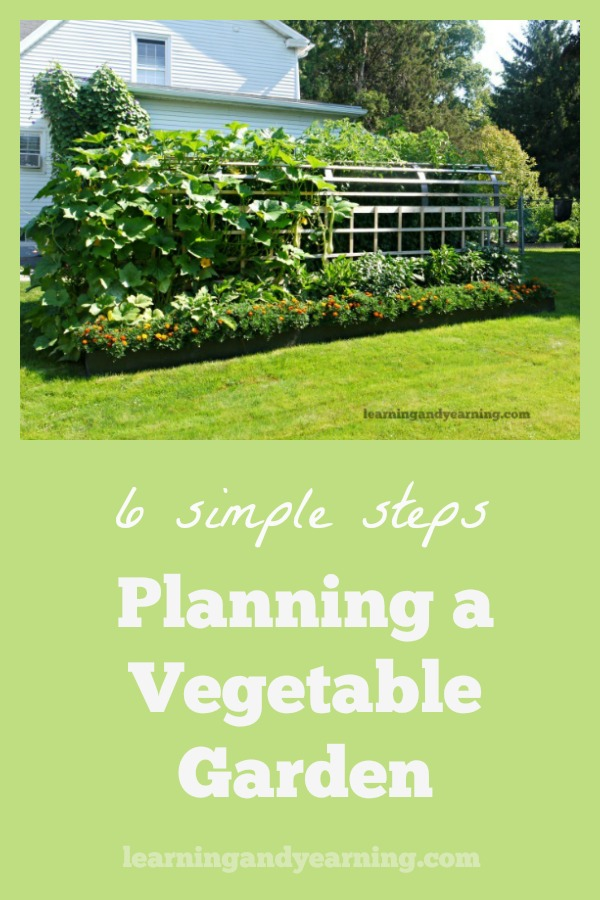 Planning a vegetable garden can be overwhelming; here are the 6 simple steps that I use year after year to plan my organic garden. #organicgardening #gardening #lasagnagarden