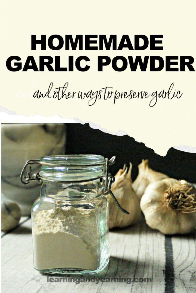 Make your own garlic powder!