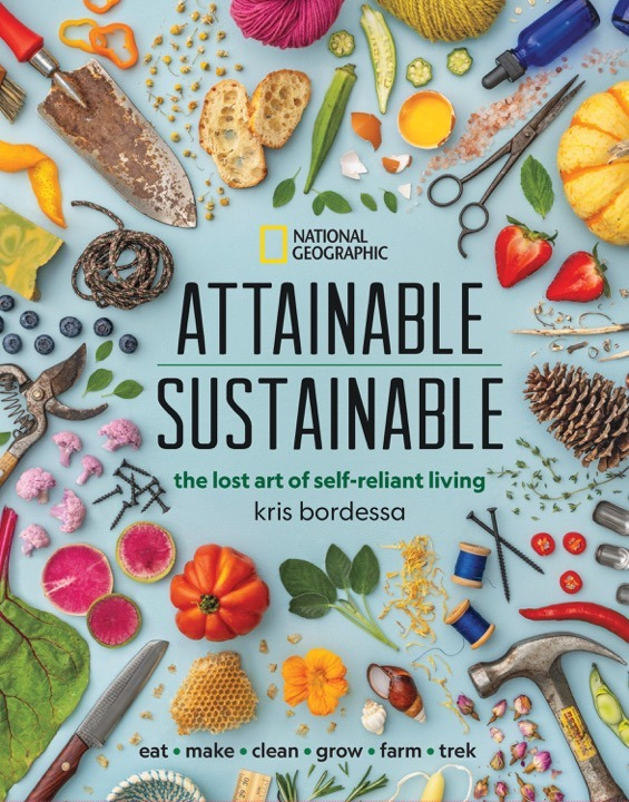 book: Attainable Sustainable; the lost art of self-reliant living