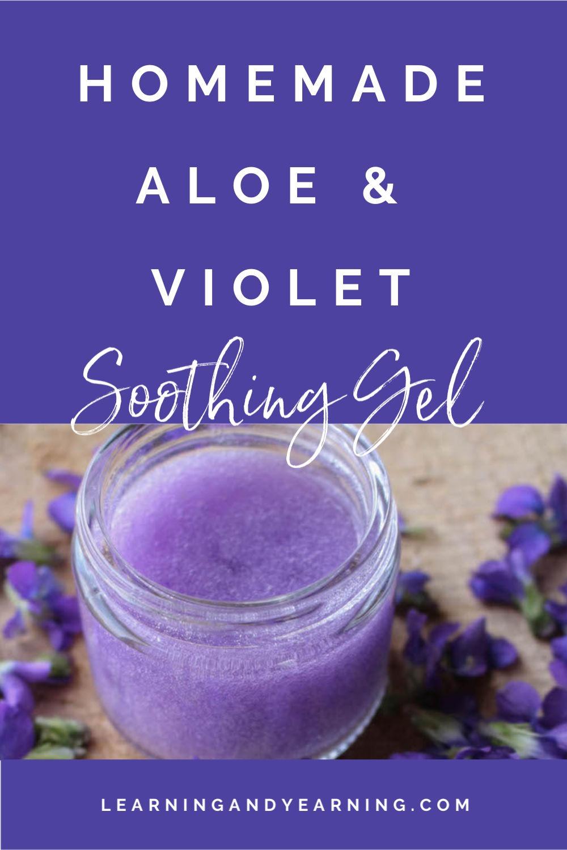 Aloe and Violet Soothing Gel