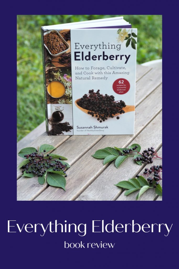 Book Review: Everything Elderberry by Susannah Shmurak