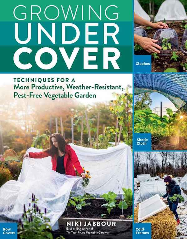 cover of Growing Under Cover by Niki Jabbour