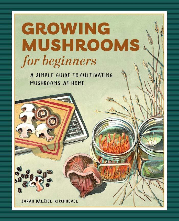 Growing Mushrooms for Beginners
