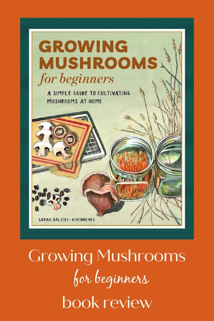 Growing Mushrooms for Beginners book review!